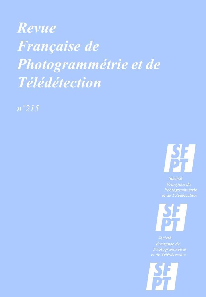 Afficher No. 215 (2017): Revue Française de Photogrammétrie et de Télédétection