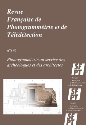 Afficher No. 196 (2011): Photogrammétrie au service des archéologues et des architectes